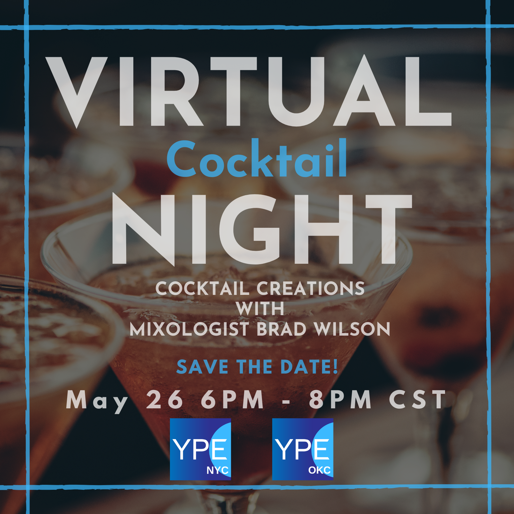 Save the Date - Virtual Cocktail Night
